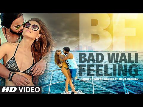 Bad Wali Feeling video song