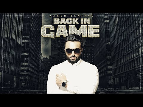 Back In Game Aarsh Benipal