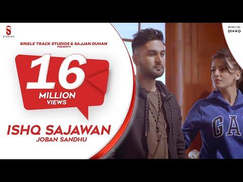 Ishq Sajawan Joban Sandhu