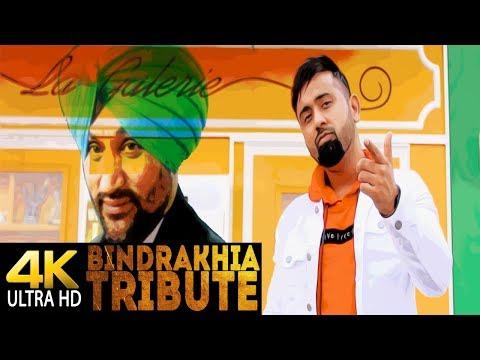 Bindrakhia Tribute video song