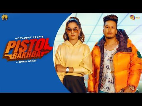 Pistol Rakhda video song