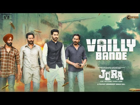 Vailly Bande (Jora - The Second Chapterr) Labh Heera