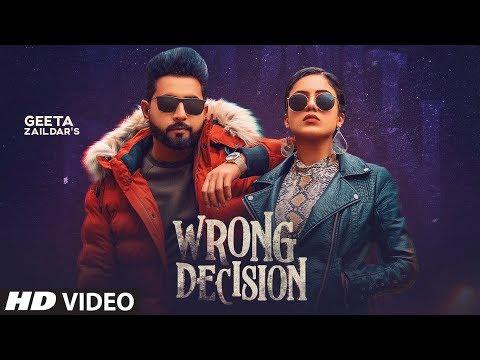 Wrong Decision Geeta Zaildar