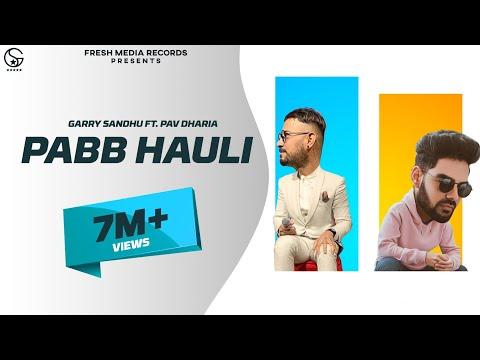 Pabb Hauli video song