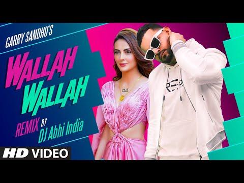 Wallah Wallah By Dj Abhi India video song