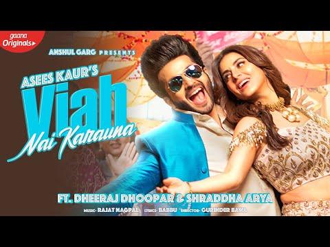 Viah Nai Karauna video song