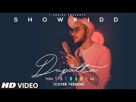 Dupatta Tera Satrang Da Cover Version video song