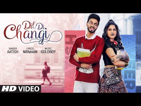 Dil Di Changi video song