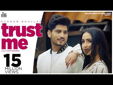 Trust Me Gurnam Bhullar