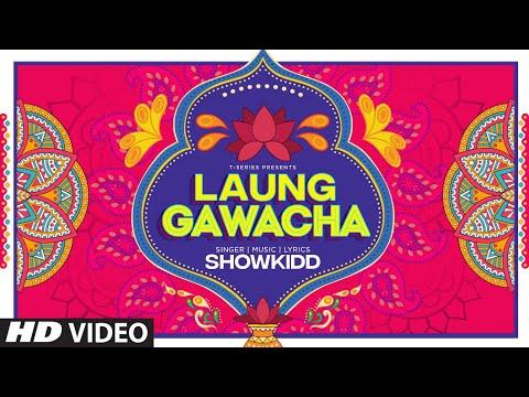 Laung Gawacha video song