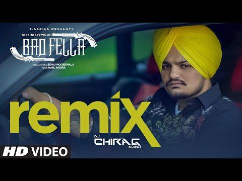 Badfella Remix By DJ Chirag Dubai Sidhu Moose Wala