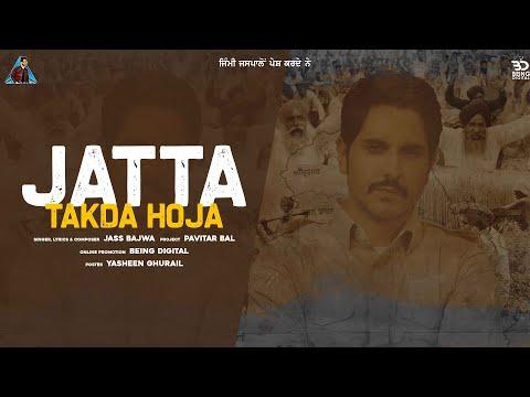 Jatta Takda Hoja Jass Bajwa