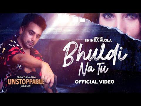 Bhul Di Na Tu video song