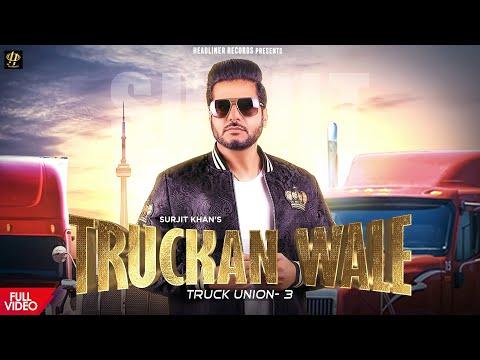 Truckan Wale Surjit Khan