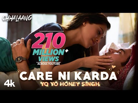 Care Ni Karda (Chhalaang) Yo Yo Honey Singh