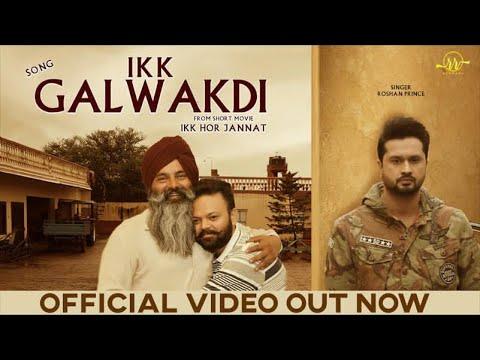 Ikk Galwakdi video song