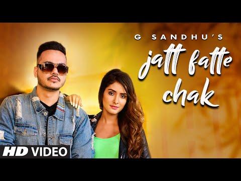Jatt Fatte Chak G Sandhu