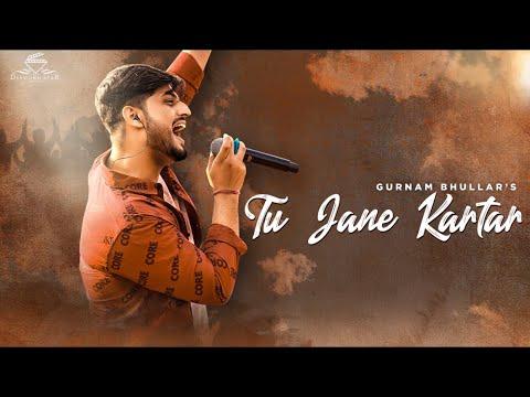 Tu Jaane Kartar video song