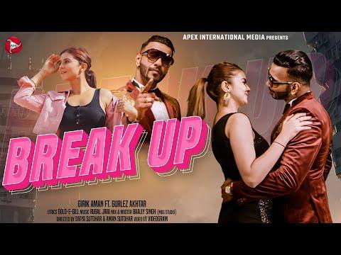 Break Up video song
