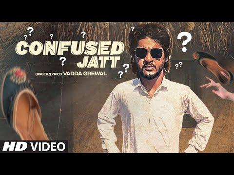 Confused Jatt video song