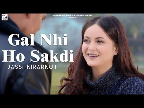 Gal Nhi Ho Sakdi video song