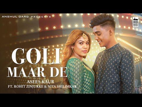 Goli Maar De video song