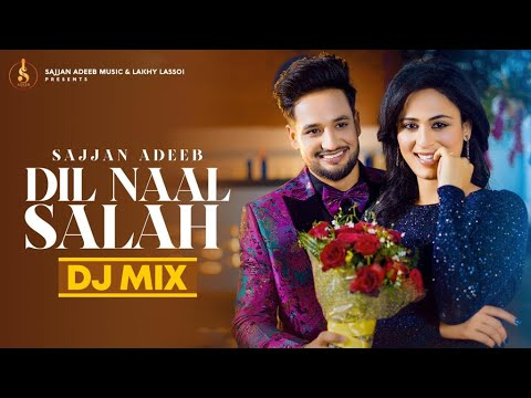 Dil Naal Salah (Remix Version) video song