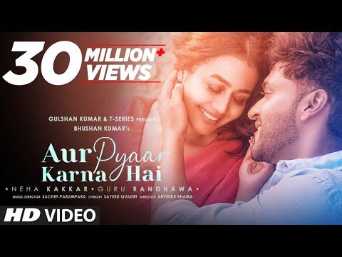 Aur Pyaar Karna Hai video song