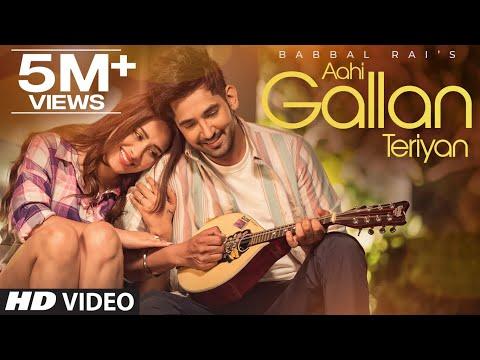 Aahi Gallan Teriyan video song