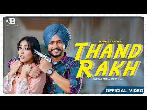 Thand Rakh video song