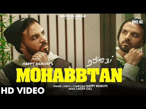 Mohabbtan video song