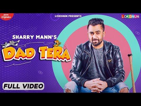 Dad Tera video song