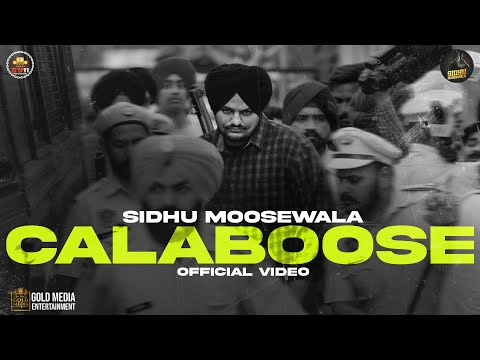 Calaboose Sidhu Moose Wala
