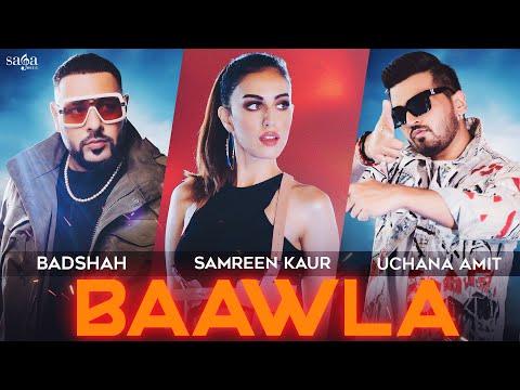 Baawla Badshah