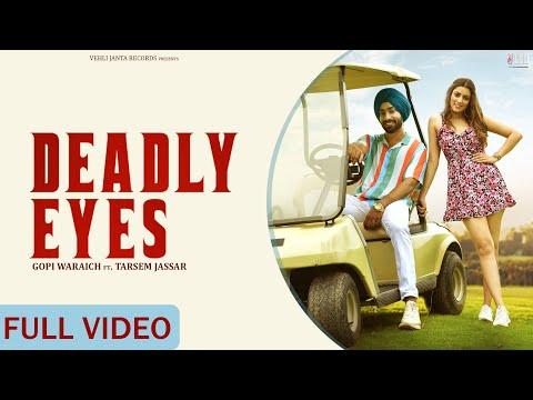 Deadly Eyes Gopi Waraich