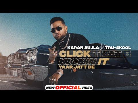 Click That B Kickin It Karan Aujla Video Song Download