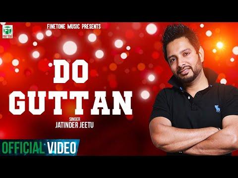 Do Guttan video song