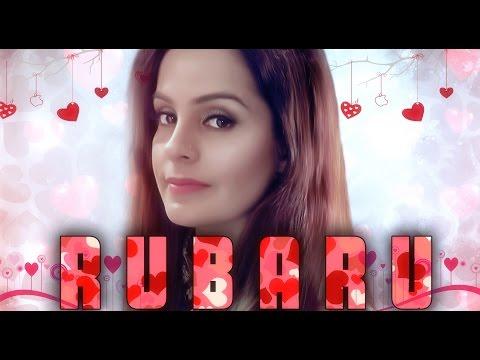 Rubaru video song